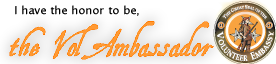 I have the honor to be, the VolAmbassador | Gate 21